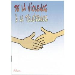 De la violence à la tolérance