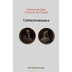 François de Sales et Jeanne de Chantal : Correspondance