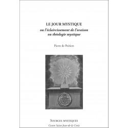 Pierre de Poitiers : Le jour mystique