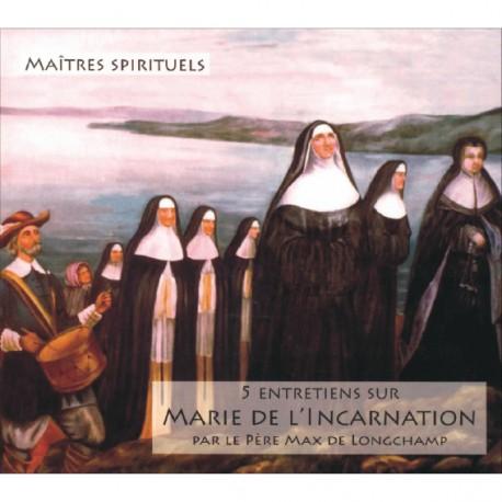 CD mp3 : 5 Entretiens sur Marie de l'Incarnation