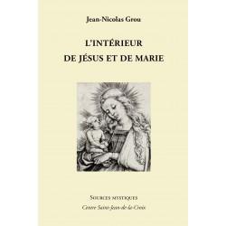 Jean-Nicolas Grou : L'intérieur de Jésus et Marie
