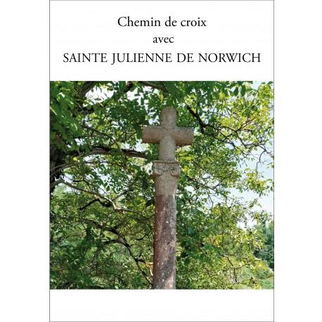 Chemin de Croix avec sainte Julienne de Norwich et les calvaires de nos campagne