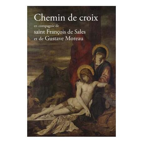 Chemin de croix en compagnie de St François de Sales et Gustave Moreau