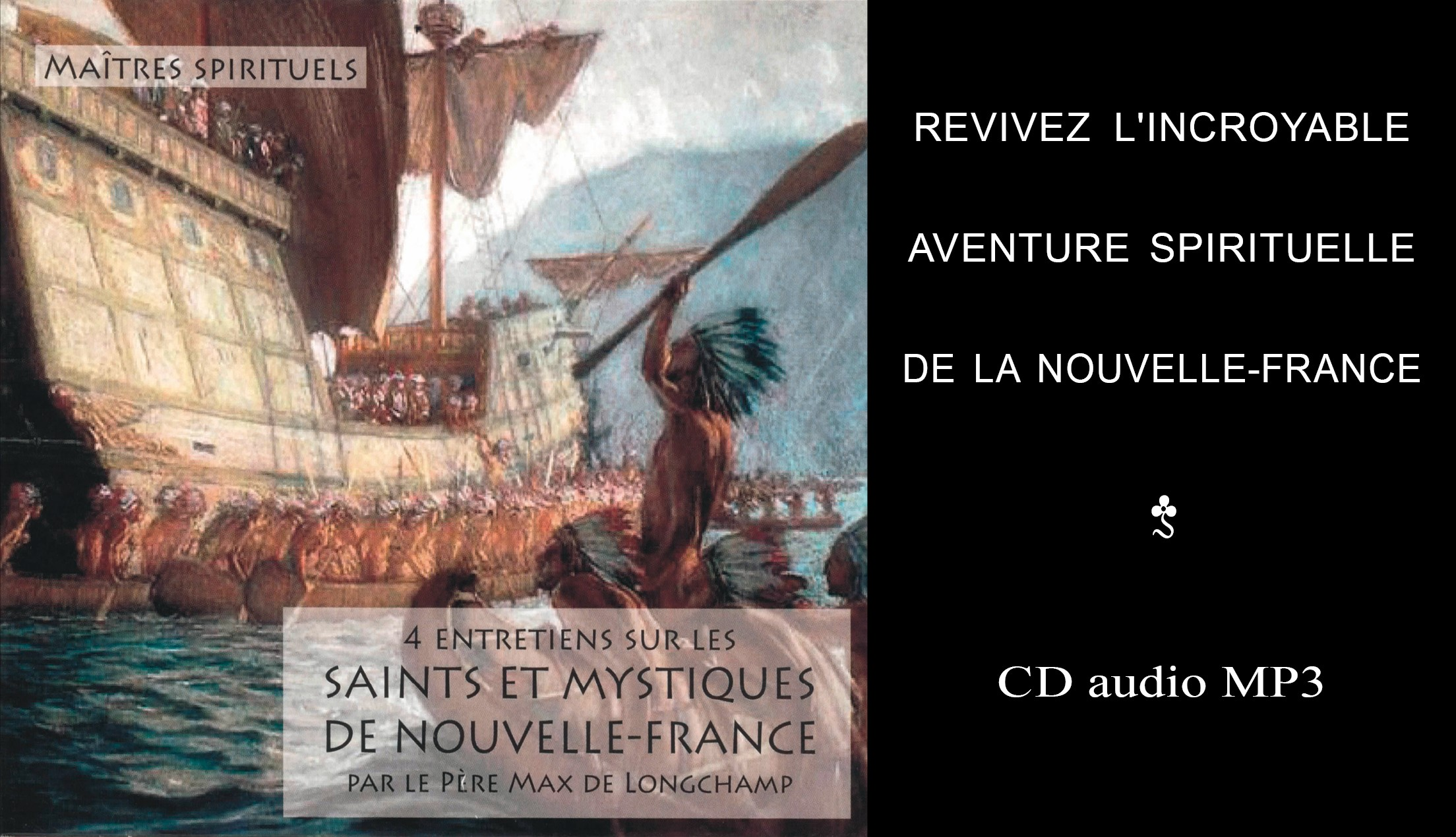 CD audio Saints et mystiques de Nouvelle-France
